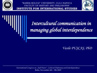 Intercultural communication in managing global interdependence