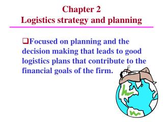 Chapter 2  Logistics strategy and planning
