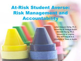 At-Risk Student Averse: Risk Management and Accountability