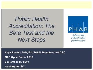 Public Health Accreditation: The Beta Test and the Next Steps