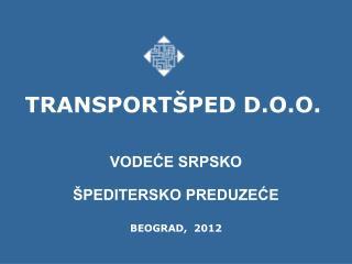 TRANSPORT PED D.O.O.