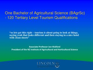 one bachelor of agricultural science bagrsc - 120 tertiary level tourism qualifications