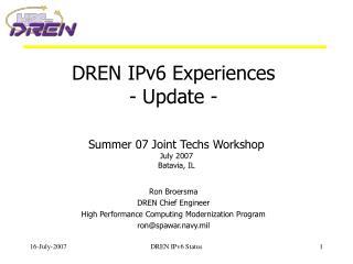 DREN IPv6 Experiences - Update -