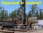 Gippsland or Gasland