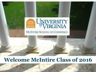 Welcome McIntire Class of 2015
