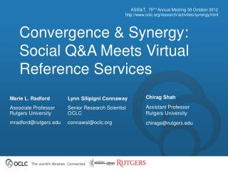 Convergence  Synergy: Social QA Meets Virtual Reference Services