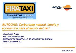 AUTOGAS: Carburante natural, limpio y econ mico para el sector del taxi