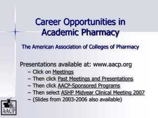 Career Opportunities in Academic Pharmacy  The American Association of Colleges of Pharmacy