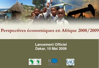 Lancement Officiel Dakar, 10 Mai 2009