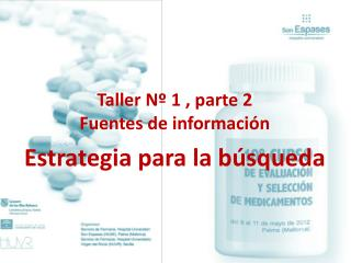 Taller N  1 , parte 2 Fuentes de informaci n  Estrategia para la b squeda