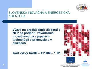 SLOVENSK  INOVACN  A ENERGETICK  AGENT RA