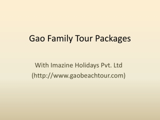 Gao family tour package by goabeachtour.com