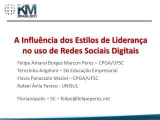 A Influ ncia dos Estilos de Lideran a no uso de Redes Sociais Digitais