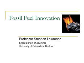 Fossil Fuel Innovation