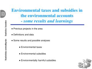 Environmental taxes and subsidies in the environmental accounts - some results and learnings