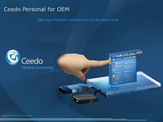 Ceedo Personal for OEM