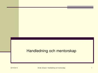 Handledning och mentorskap