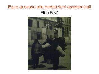 Equo accesso alle prestazioni assistenziali Elisa Fav