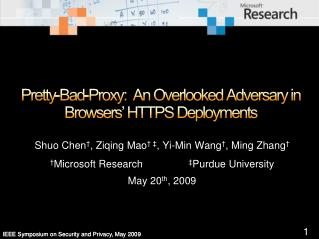 pretty-bad-proxy:  an overlooked adversary in browsers  https deployments