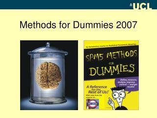 Methods for Dummies 2007