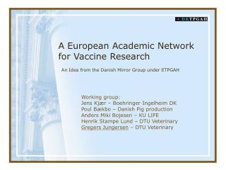 A European Academic Network for Vaccine Research