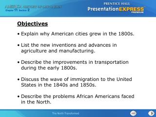 Explain why American cities grew in the 1800s. List the new inventions and advances in agriculture and manufacturing. De