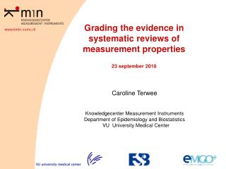 Grading the evidence in systematic reviews of measurement properties  23 september 2010