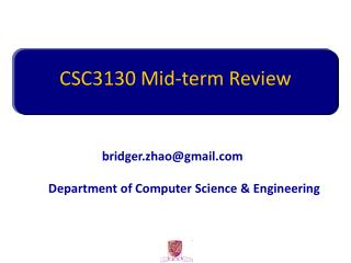 CSC3130 Mid-term Review