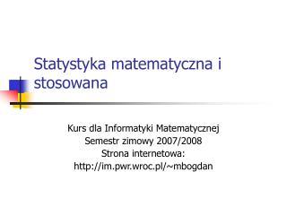 Statystyka matematyczna i stosowana