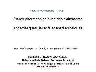 Bases pharmacologiques des traitements   anti m tiques, laxatifs et antidiarrh iques