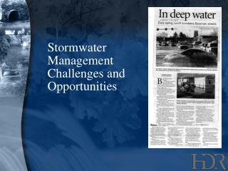 Stormwater Management Challenges and Opportunities
