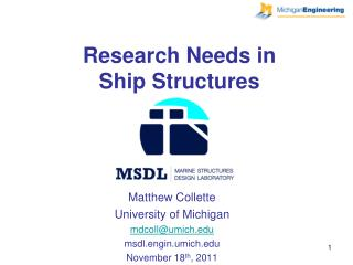 Research Needs in  Ship Structures