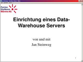 Von und mit Jan Steinweg