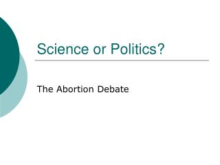 Science or Politics