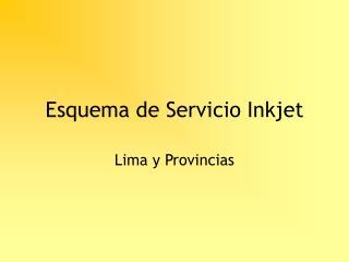 Esquema de Servicio Inkjet