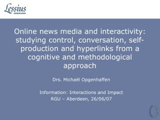 Online news media and interactivity: studying control, conversation, self-production and hyperlinks from a cognitive and