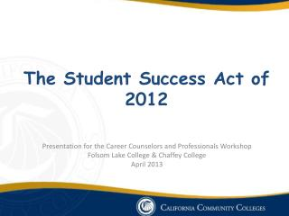 The Student Success Act of 2012