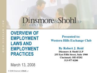 OVERVIEW OF EMPLOYMENT LAWS AND EMPLOYMENT PRACTICES   March 13, 2008