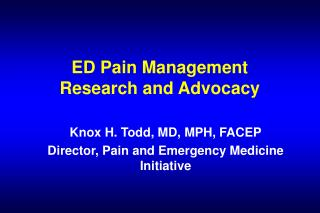 ED Pain Management Research and Advocacy