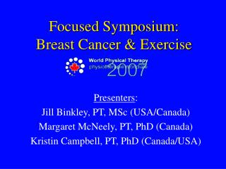 Focused Symposium:  Breast Cancer  Exercise