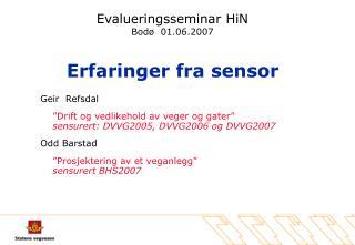 Evalueringsseminar HiN Bod   01.06.2007
