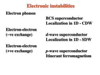 Electronic instabilities