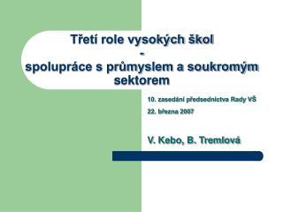 Tret  role vysok ch  kol  - spolupr ce s prumyslem a soukrom m sektorem