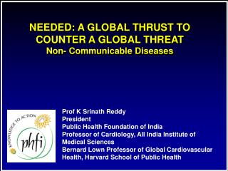 Urgency  Anxiety About MDG Goals Continuing Concerns on Infectious Diseases ATM Momentum For Global Action on Chronic