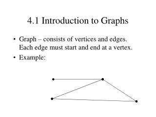 4.1 Introduction to Graphs
