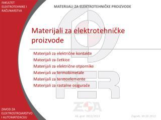 Materijali za elektrotehnicke proizvode