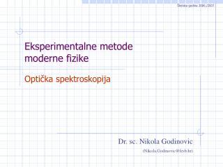 Eksperimentalne metode  moderne fizike
