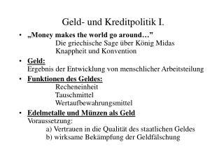 Geld- und Kreditpolitik I.