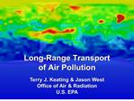 terry j. keating  jason west office of air  radiation u.s. epa