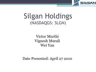 Silgan Holdings NASDAQGS: SLGN
